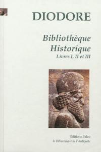 Bibliothèque historique. Volume 1, Livres I, II, III