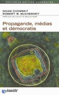 Propagande, médias et démocratie