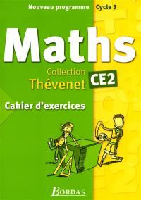Mathématiques CE2 : cahier d'exercices : nouveau programme, cycle 3