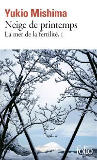 La mer de la fertilité. Volume 1, Neige de printemps