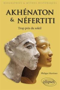 Akhénaton et Néfertiti