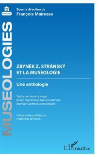 Zbynek Z. Stransky et la muséologie