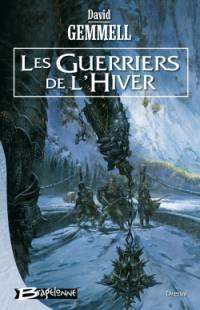 Drenaï. Volume 2006, Les guerriers de l'hiver