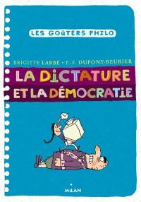 La dictature et la démocratie