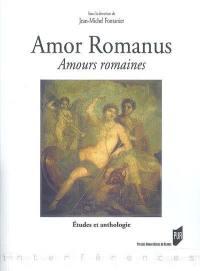 Amor romanus, amours romaines