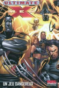 Ultimate X-Men. Volume 5, Un jeu dangereux