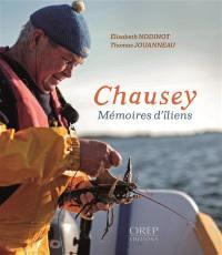 Chausey, mémoires d'îliens