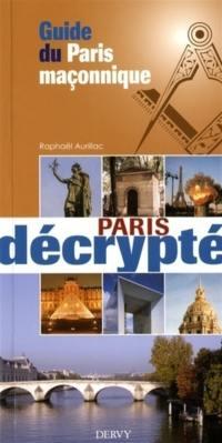 Guide du Paris maçonnique