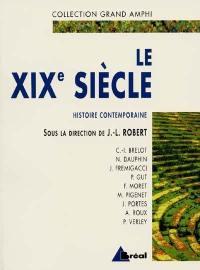 Histoire contemporaine. Volume 1, Le XIXe siècle