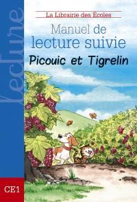 Picouic & Tigrelin. Volume 1, Manuel de lecture suivie, CE1