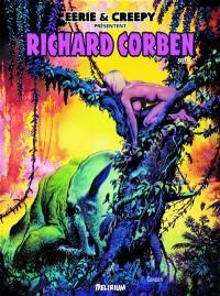 Eerie et Creepy présentent : Richard Corben. Vol. 1