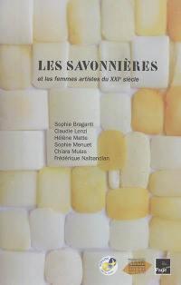 Les savonnières et les femmes artistes du XXIe siècle