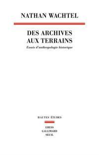 Des archives aux terrains