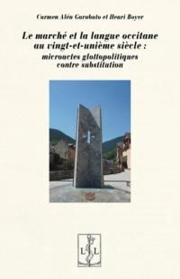 Le marché et la langue occitane au vingt-et-unième siècle