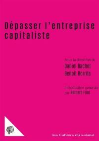 Dépasser l'entreprise capitaliste : propriété, comptabilité, travail
