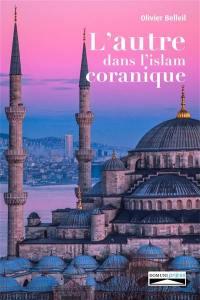 L'autre dans l'islam coranique