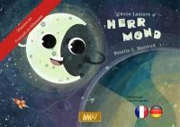 Madame la Lune = Herr Mond