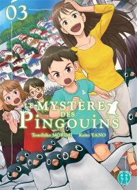 Le mystère des pingouins. Volume 3,