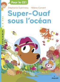 Super-Ouaf. Volume 4, Super-Ouaf sous l'océan