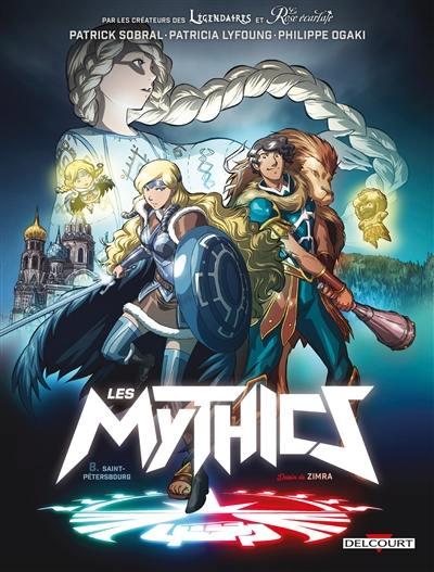 Les mythics. Volume 8, Saint-Pétersbourg