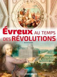 Evreux au temps des révolutions
