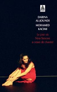 Le jour où Nina Simone a cessé de chanter