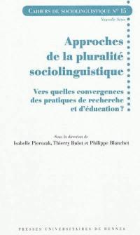 Cahiers de sociolinguistique. n° 15, Approches de la pluralité sociolinguistique