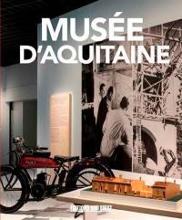 Musée d'Aquitaine : 400.000 ans d'histoire(s)