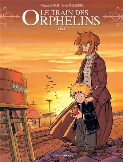 Le train des orphelins. Volume 3, Lisa