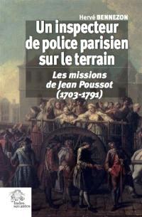 Un inspecteur de police parisien sur le terrain