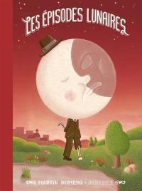 Les épisodes lunaires