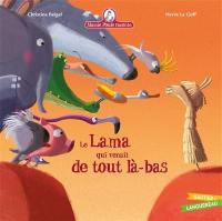 Mamie Poule raconte, Le lama qui venait de tout là-bas