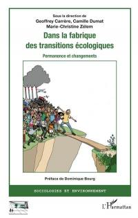 Dans la fabrique des transitions écologiques