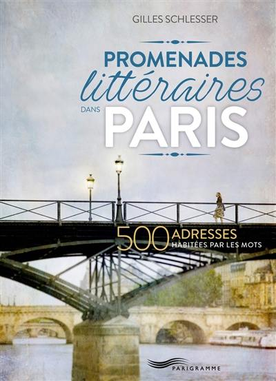 Promenades littéraires dans Paris