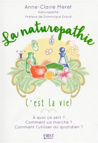 La naturopathie, c'est la vie !