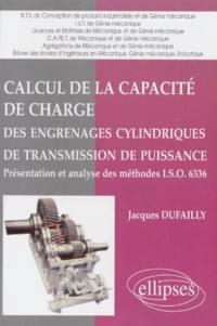 Calcul de la capacité de charge des engrenages cylindriques de transmission de puissance