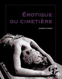 Erotique du cimetière