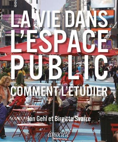 La vie dans l'espace public