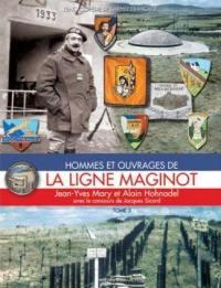 Hommes et ouvrages de la ligne Maginot. Volume 3,