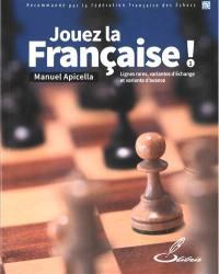 Jouez la Française !. Volume 1, Lignes rares, variante d'échange et variante d'avance