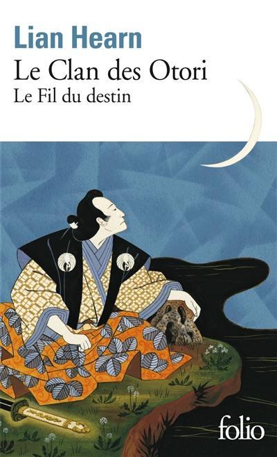 Le clan des Otori, Le fil du destin, Vol. 5
