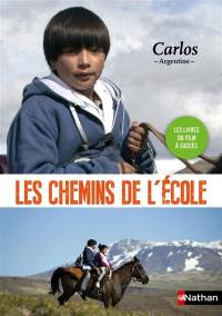 Les chemins de l'école, Carlos