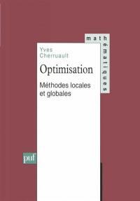 Optimisation, méthodes locales et globales