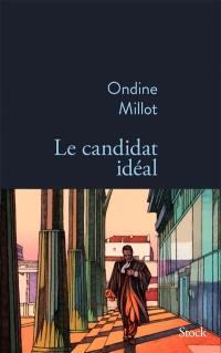 Le candidat idéal
