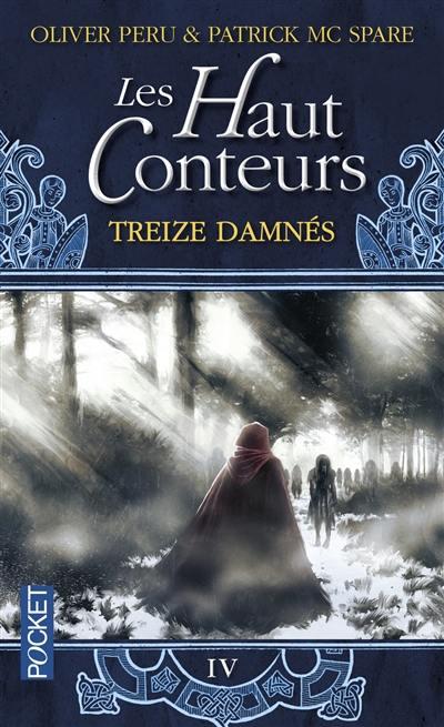 Les Haut-Conteurs. Volume 4, Treize damnés