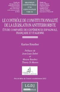Le contrôle de constitutionnalité de la législation antiterroriste
