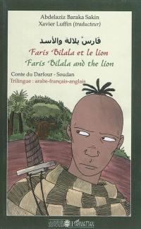 Faris Bilala et le lion = Faris Bilala and the lion