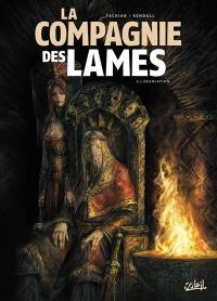 La Compagnie des lames. Volume 2, Désolation
