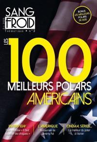 Sang-froid thématique. n° 3, Les 100 meilleurs polars américains