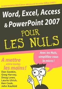 Word, Excel, Access et PowerPoint 2007 pour les nuls